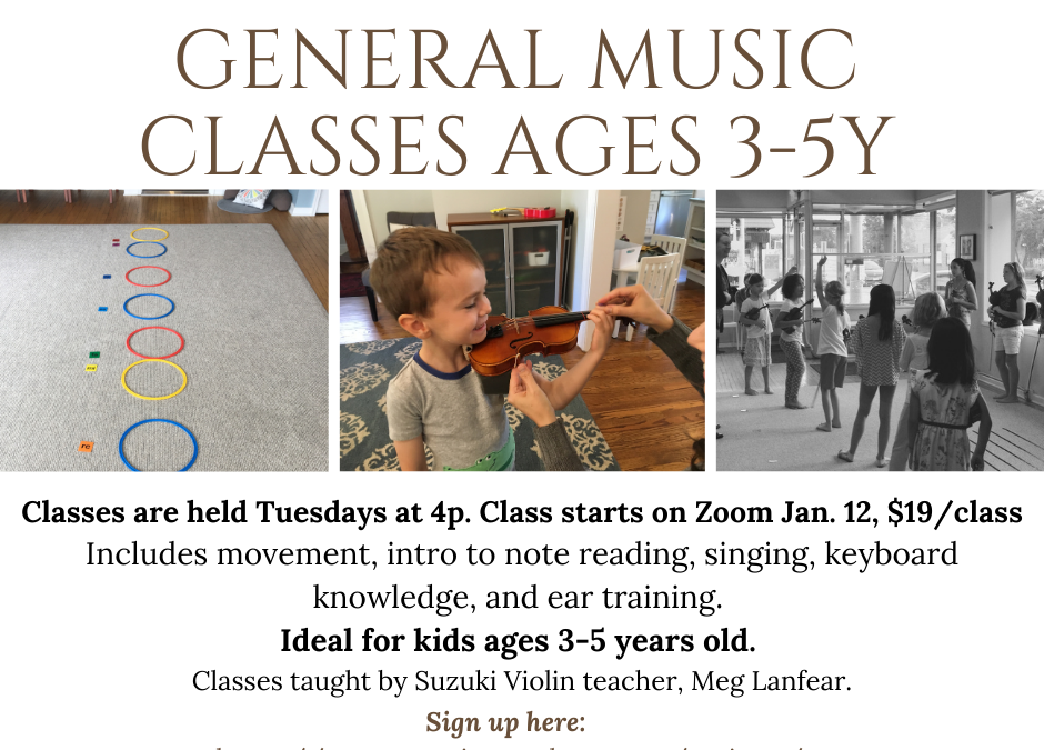 General Music Class for 3-5yo Tuesdays 4p. Begins January 12!